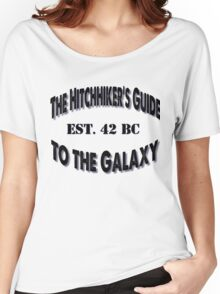 Hitchhiker's Guide! Women's Relaxed Fit T-Shirt