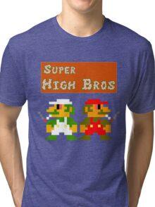 Super High Bros! Tri-blend T-Shirt