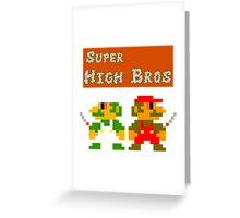 Super High Bros! Greeting Card