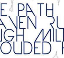 The Path to Heaven Sticker