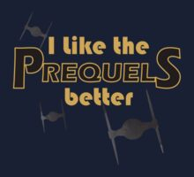 I like the prequels better Baby Tee