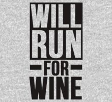 Will Run For Wine by mralan