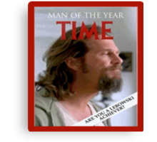 Man Of The Year - Lebowski Canvas Print