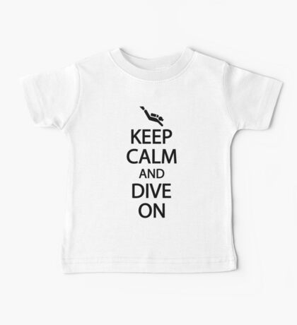 Keep calm and dive on Baby Tee