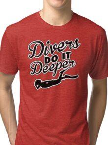 Divers do it deeper Tri-blend T-Shirt