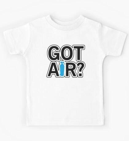 Got Air? Kids Tee