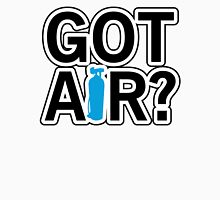 Got Air? Unisex T-Shirt