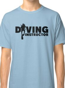 Diving Instructor Classic T-Shirt