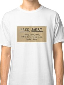 "Frances Ha ""FREE CHAIR"" sign t-shirt parody Classic T-Shirt"