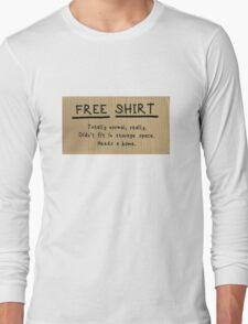 "Frances Ha ""FREE CHAIR"" sign t-shirt parody Long Sleeve T-Shirt"