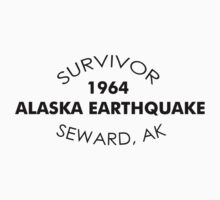 SURVIVOR ~ 1964 ALASKA EARTHQUAKE ~ SEWARD AK by Ed Rosek