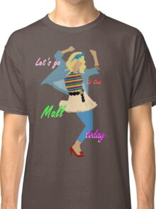 Let's go to the Mall ! :D Classic T-Shirt