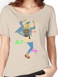 Let's go to the Mall ! :D Women's Relaxed Fit T-Shirt