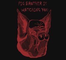 Big Brother Pig Brother is Watching You by wildwildwest