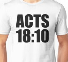 Acts 18:10 Unisex T-Shirt