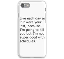 Funny Quote iPhone Case/Skin