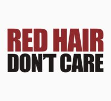 Red Hair Don't Care by Boogiemonst