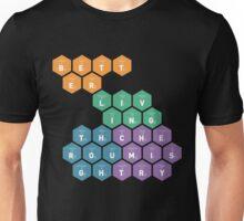 Better Living Through Chemistry Unisex T-Shirt
