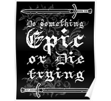 Do something Epic ! Poster