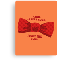 Fight the cool. Canvas Print