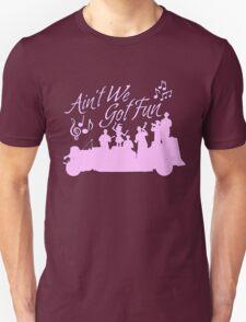 Five and Dime - Ain't We Got Fun V2 Unisex T-Shirt