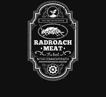 Drumlin Diner Radroach Meat Unisex T-Shirt