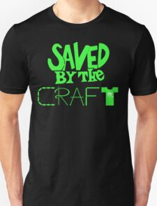 Saved by the Craft - Green Writing Unisex T-Shirt