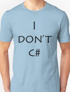 I don't c# T-Shirt