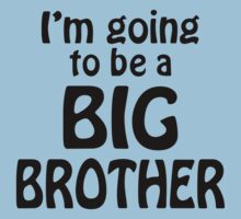 i am going to be a big brother by omadesign