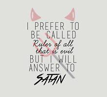 Ruler of All that is Evil Unisex T-Shirt