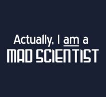 Actually I am a mad scientist One Piece - Short Sleeve