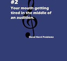 Band Nerd Problems #2 Unisex T-Shirt