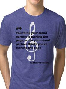 Band Nerd Problems #4 Tri-blend T-Shirt
