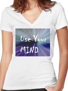 Use Your Mind Women's Fitted V-Neck T-Shirt