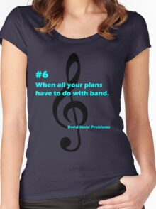 Band Nerd Problems #6 Women's Fitted Scoop T-Shirt