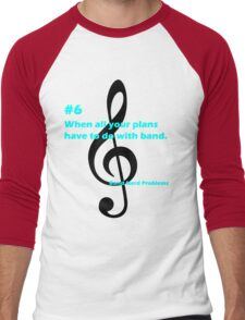Band Nerd Problems #6 Men's Baseball ¾ T-Shirt