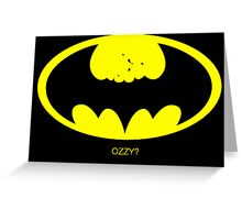 Batman Ozzy Greeting Card