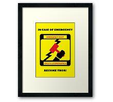 Thor Emergency Framed Print