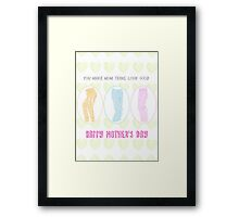 Mother's Day: You Make Mom Jeans Look Good Framed Print