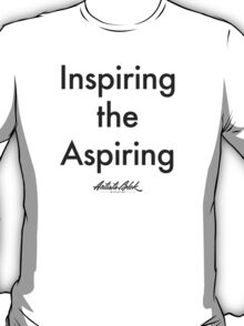 """Inspiring the Aspiring"" T-Shirt"