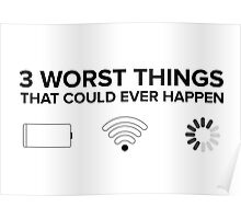 Worst things that could ever happen Poster