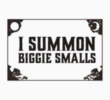 Biggie SMALLS!!!! by drgrouchmo
