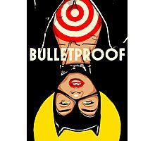 Bulletproof Photographic Print