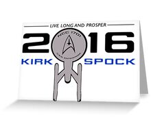 Vote Kirk & Spock 2016 Greeting Card