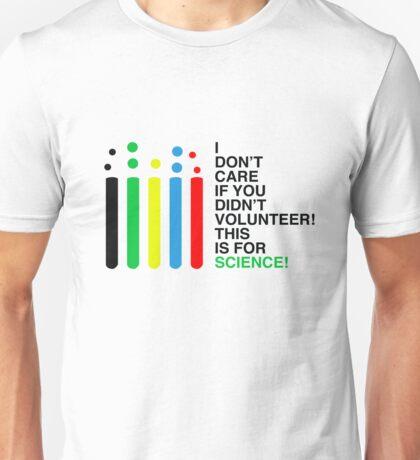You signed up! Unisex T-Shirt