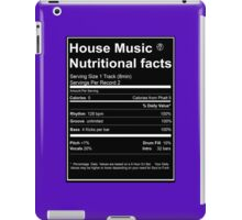 House Music Nutritional Facts iPad Case/Skin