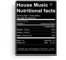 House Music Nutritional Facts Canvas Print