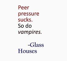 Peer Pressure Sucks. Unisex T-Shirt