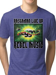 Rastaman live reggae rebel music Tri-blend T-Shirt
