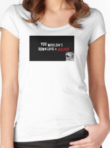 You Wouldn't Download A Bear Women's Fitted Scoop T-Shirt